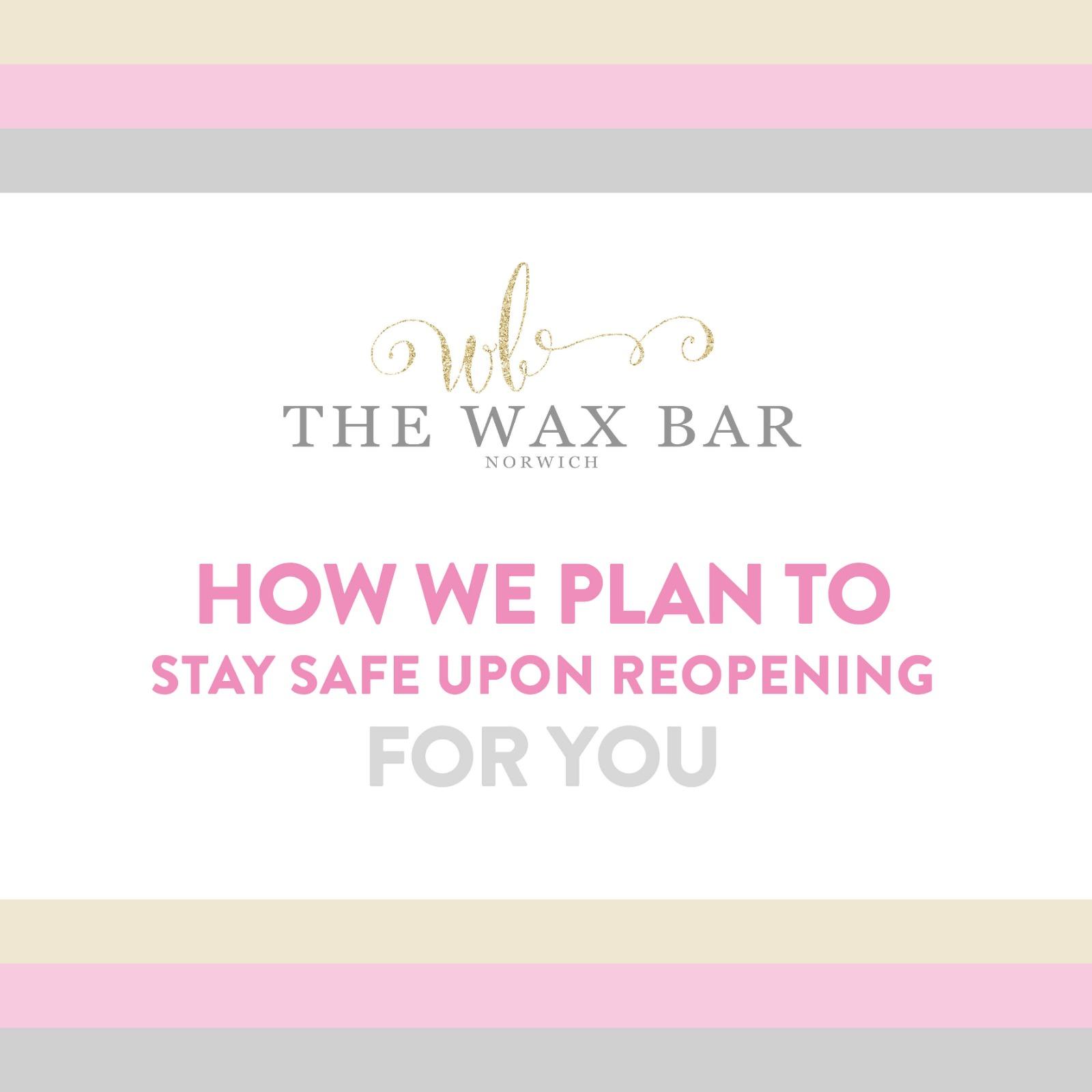 The wax bar - covid-19 salon policy